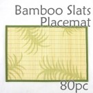 Bamboo Placemat - Fern Imprint - 80pc