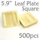 "Bamboo Leaf Square Plate 5.9"" -500 pc."