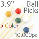 Ball Picks  3.9 Long - 5 Color Assortment - Case of 10,000 pc