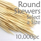 Round Skewers - Case of 10,000 (Select a Size)